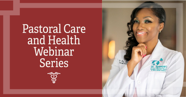 Pastoral Care and Health Webinar Series