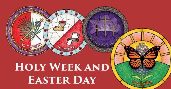 Holy Week and Easter Day