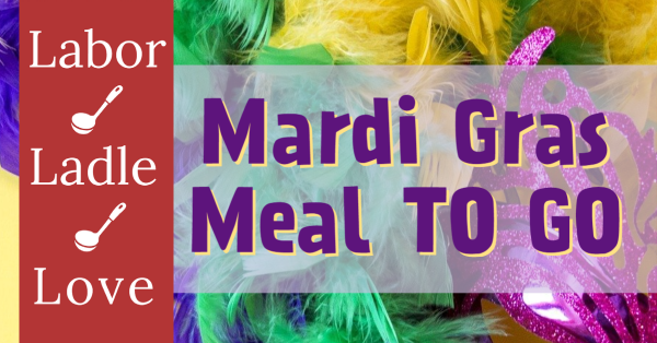 Mardi Gras (dinner) TO-GO