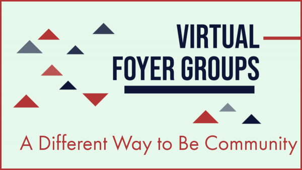 Virtual Foyer Groups: Summer Session